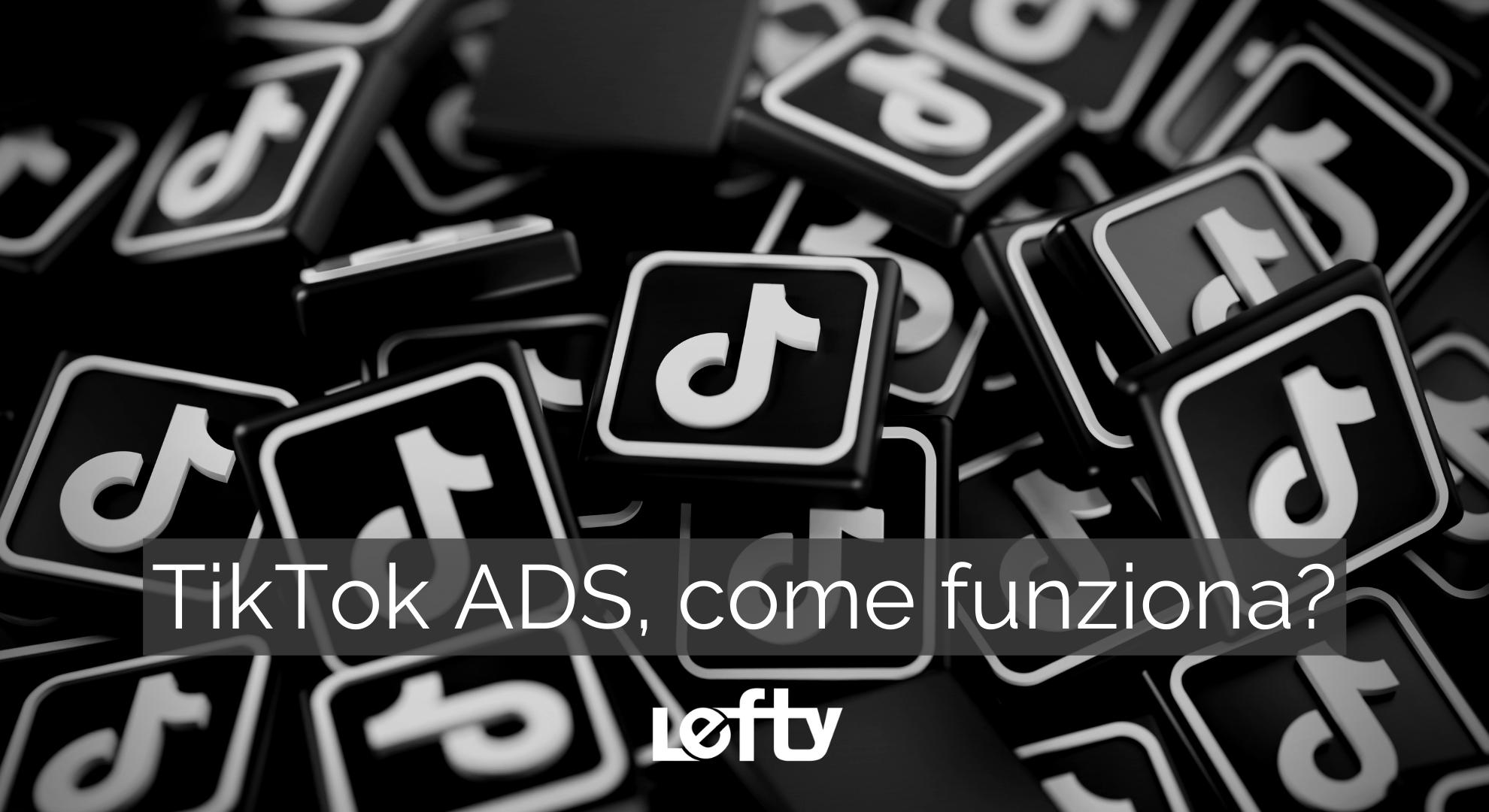 Pubblicità TikTok ADS: vantaggi per aziende