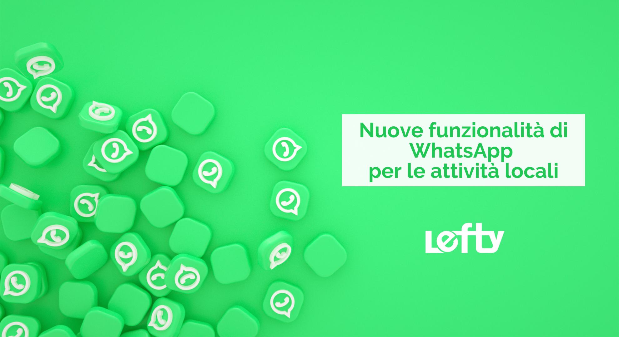 Aggiornamento WhatsApp: nuove funzionalità per attività locali